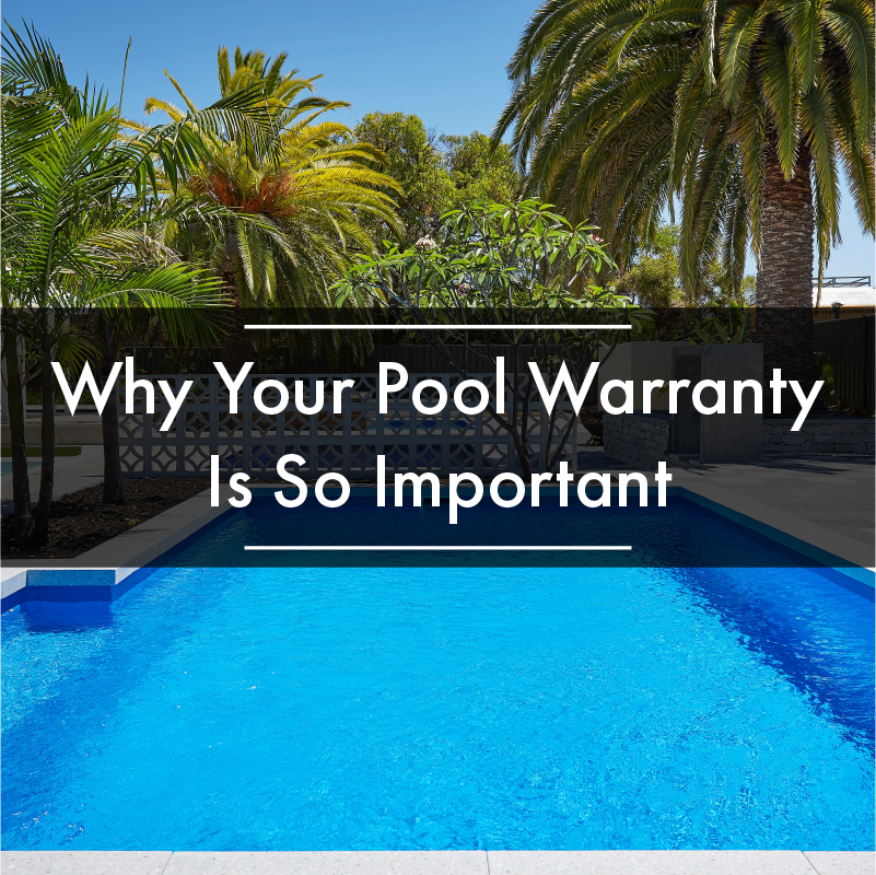 why-your-pool-warranty-is-so-important